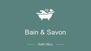 Bain and Savon
