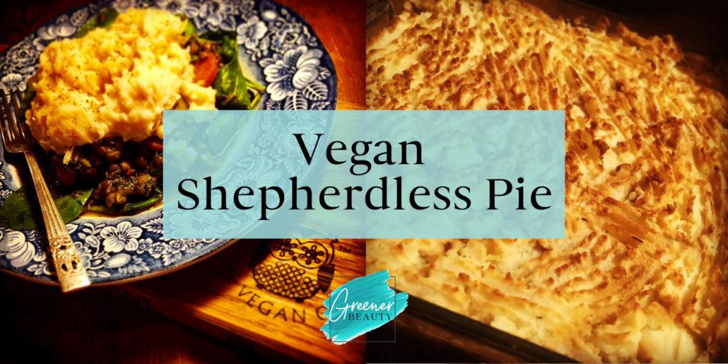 Vegan Shepherdless Pie
