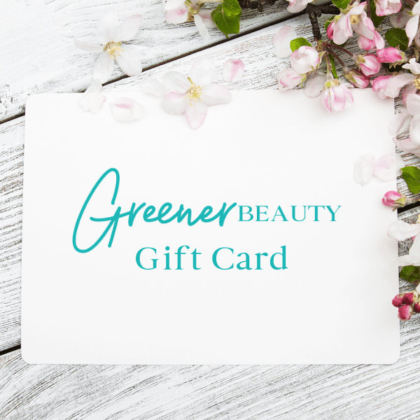 Greener Beauty Gift Card