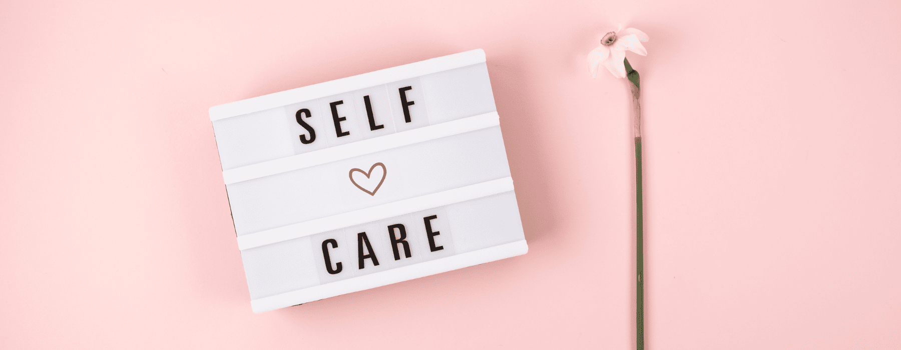 Your Quick Guide to Easy Self Care